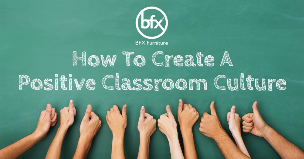 How to Create & Design for a Positive Classroom Culture 2